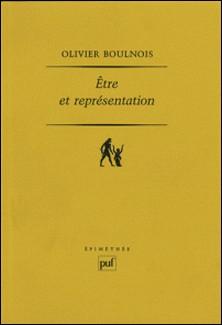 Etre et représentation - Une généalogie de la métaphysique moderne à l'époque de Duns Scot (XIIIe - XIVe siècle)-Olivier Boulnois