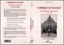 L'Afrique en flânant - De Tamanrasset à Brazzaville, de 1953 à 1960, en 640 photographies-Madeleine Joret