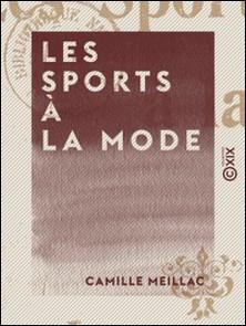 Les Sports à la mode-Camille Meillac