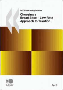 Choosing a Broad Base - Low Rate Approach to Taxation-Collective