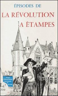 Épisodes de la Révolution à Étampes-Michel Billard
