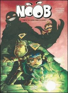 Noob T10 - À la guerre comme à la guerre !-auteur