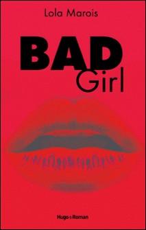 Bad girl-Lola Marois