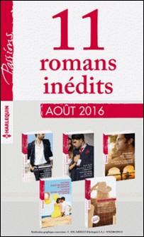 11 romans Passions (nº610 à 614 - Août 2016)-Collectif