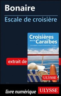 Bonaire - Escale de croisière-Collectif