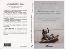 De la coopération à l'aide au développement en Afrique. Propositions pour une politique d'aide de la France-Jacques Tinturier