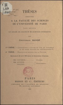 Thèses présentées à la faculté des sciences de l'Université de Paris pour obtenir le grade de docteur ès sciences physiques-Chintamani Mandé