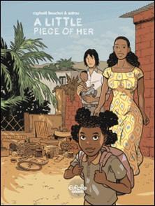 Trilogie africaine Zidrou-Beuchot - Volume 3 - A Little Piece of Her-Zidrou , Raphaël Beuchot