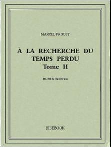 À la recherche du temps perdu II-Marcel Proust