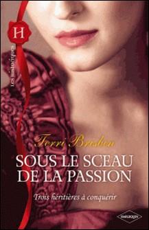 Sous le sceau de la passion-Terri Brisbin