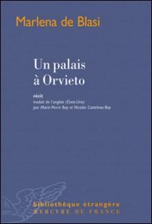 Un palais à Orvieto-Marlena de Blasi
