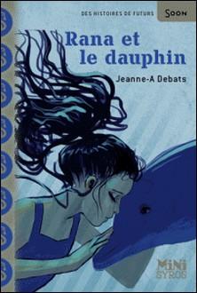 Rana et le dauphin-Jeanne-A Debats