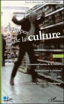 A propos de la culture - Tome 2-Nabil El-Haggar
