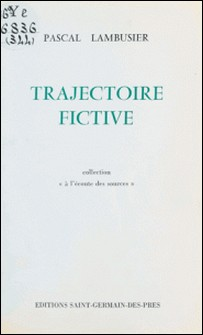 Trajectoire fictive-Pascal Lambusier