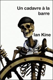 Un Cadavre à la barre-Ian Kine