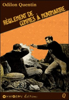 Règlement de comptes à Montmartre-Charles Richebourg