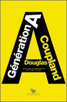 Génération A-Douglas Coupland