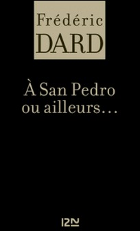 A San Pedro ou ailleurs-Frédéric Dard
