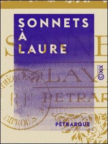 Sonnets à Laure-Pétrarque