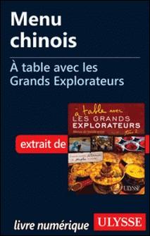 A table avec les grands explorateurs - Menu chinois-Andrée Lapointe