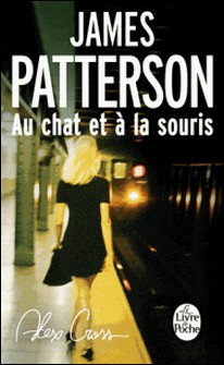 Au chat et à la souris-James Patterson