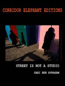 Street is not a studio-Gabi Ben Avraham