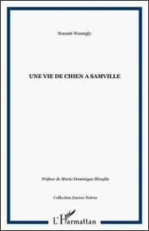 Une vie de chien à samville-J Honoré WOUNGLY