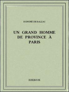 Un grand homme de province à Paris-Honoré de Balzac