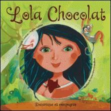 Lola Chocolat-Sophie Lussier , Marie-Danielle Croteau , Geneviève Grandbois