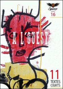 A L'OUEST - Squeeze n°16-Christophe Siébert , Philippe Sarr , Philippe Azar , Henri Ansbert , hersen hersen