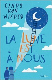 La lune est à nous-Cindy Van Wilder
