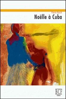Noëlle à Cuba-Pierre Karch