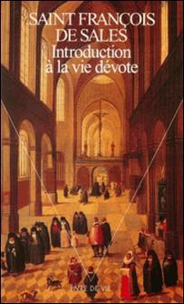 Introduction à la vie dévote-François de Sales saint