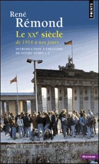 INTRODUCTION A L'HISTOIRE DE NOTRE TEMPS-René Rémond
