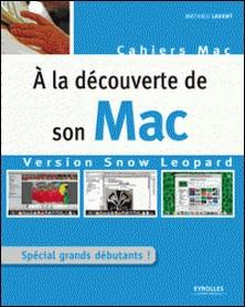 A la découverte de son Mac version Snow Leopard-Mathieu Lavant