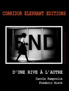 D'une rive à l'autre - e-book photographique-Carole Pampoulie , Frédéric Bieth