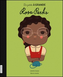 Rosa Parks-Lisbeth Kaiser , Marta Antelo