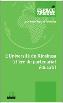 L'Université de Kinshasa à l'ère du partenariat éducatif-Jean-Pierre Mpiana Tshitenge