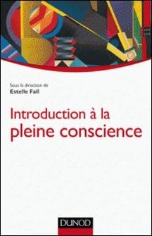 Introduction à la pleine conscience-Estelle Fall
