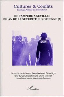 Culture & conflits N°46 Eté 2002 : De Tampere à Séville : Bilan de la sécurité européenne Tome 2 - Collectif