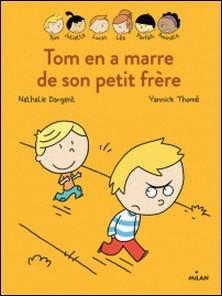 Les Inséparables - Tom en a marre de son petit frère-Nathalie Dargent