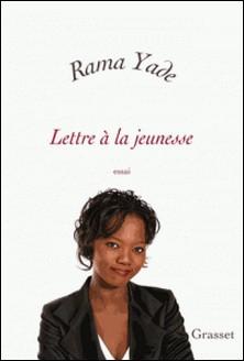 Lettre à la jeunesse-Rama Yade