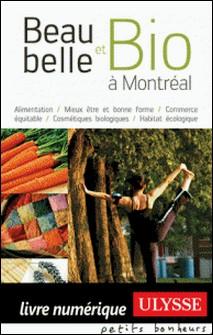 Beau, belle et bio à Montréal-Francine Nascivet