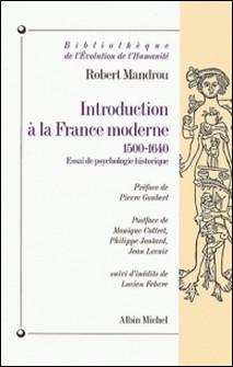 Introduction à la France moderne 1500-1640-Robert Mandrou