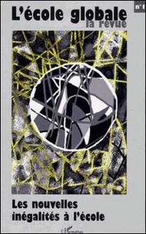 L'école globale N° 1 novembre 2003-René Revol , Louis Chauvel , Louis Weber , André Cagneux , Collectif