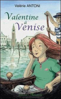 Valentine à Venise-Valérie Antoni