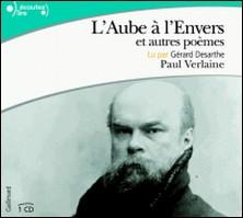 L'aube à l'envers - Et autres poèmes-Paul Verlaine