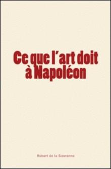 Ce que l'art doit à Napoléon-Robert de la Sizeranne