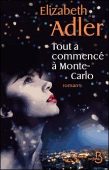Tout a commencé à Monte-Carlo-Elizabeth Adler