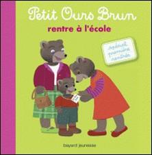 Petit Ours Brun rentre à l'école-HELENE SERRE-DE TALHOUET